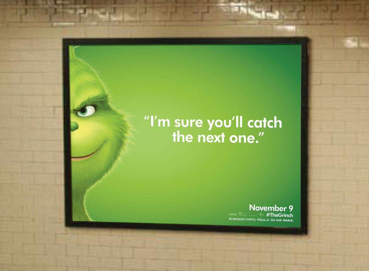 """Une campagne d'affichage géniale et grincheuse hacke le quotidien des américains pour le film """"Le Grinch"""" Par Thomas R.                Campagne-publicitaire-grinch-affichage-11"""