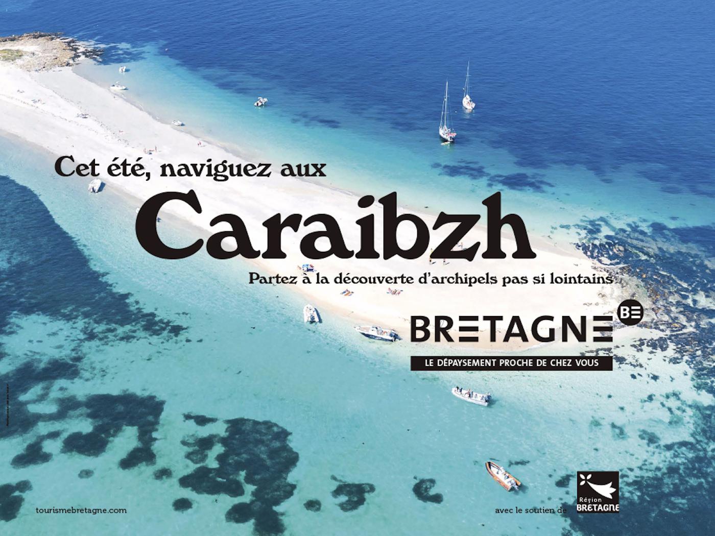 Caraibzh : la campagne de pub pour le tourisme en Bretagne
